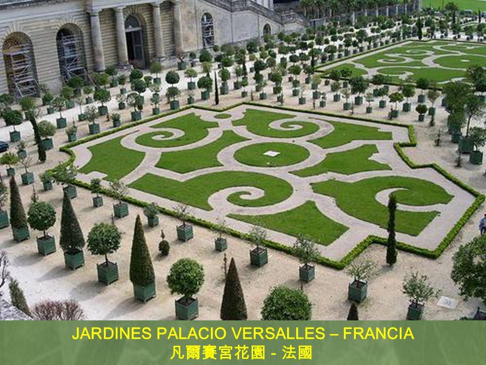 JARDINES PALACIO VERSALLES – FRANCIA -