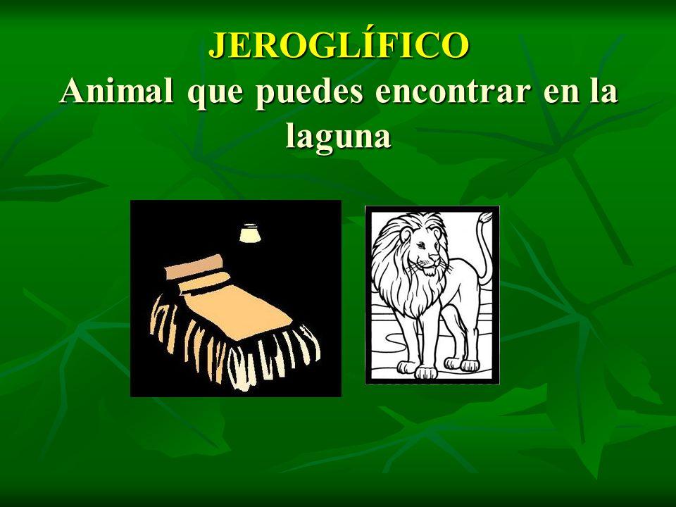 JEROGLÍFICO Animal que puedes encontrar en la laguna