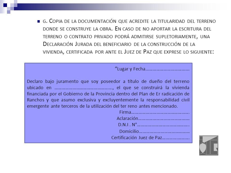 G. C OPIA DE LA DOCUMENTACIÓN QUE ACREDITE LA TITULARIDAD DEL TERRENO DONDE SE CONSTRUYE LA OBRA.
