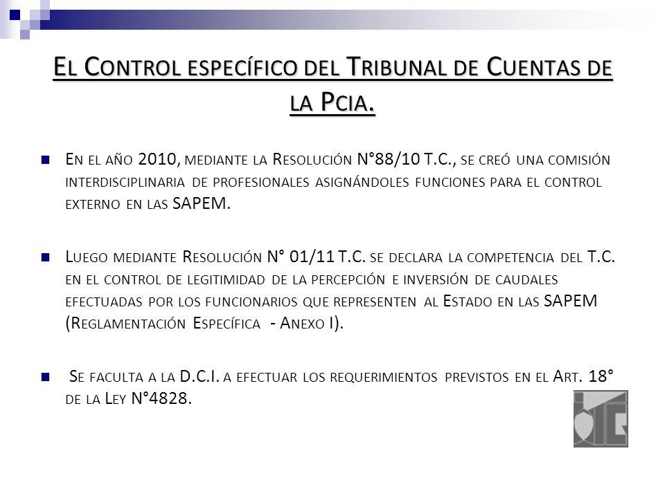 E L C ONTROL ESPECÍFICO DEL T RIBUNAL DE C UENTAS DE LA P CIA.