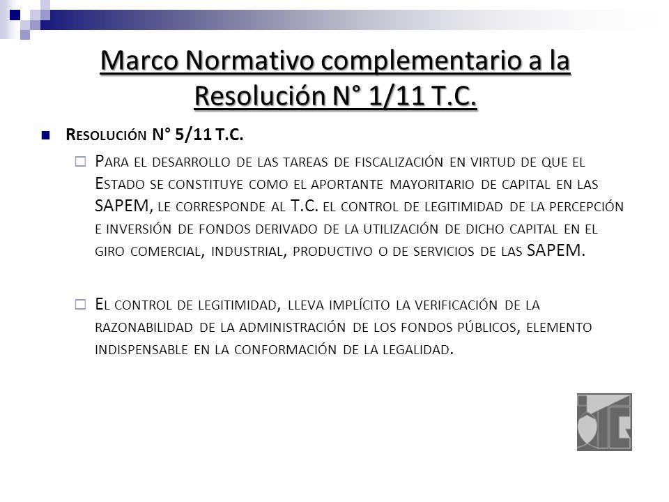 Marco Normativo complementario a la Resolución N° 1/11 T.C.