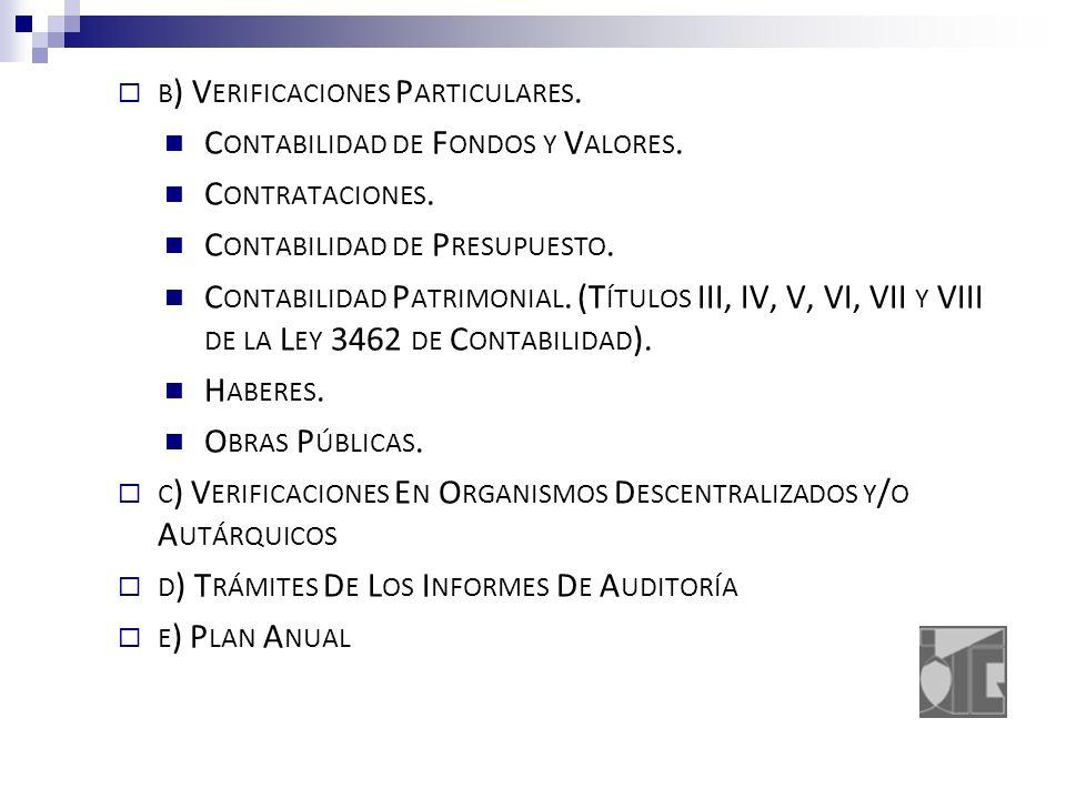 B ) V ERIFICACIONES P ARTICULARES. C ONTABILIDAD DE F ONDOS Y V ALORES.