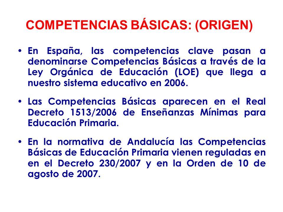 LAS COMPETENCIAS BÁSICAS EN LAS ENSEÑANZAS MÍNIMAS 1.