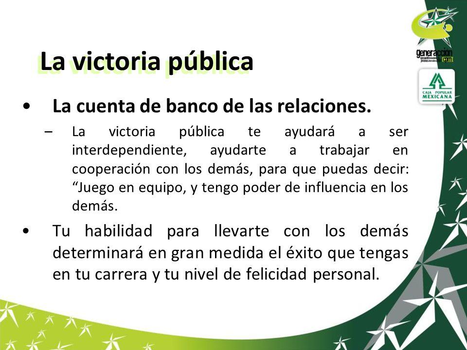 La victoria pública La cuenta de banco de las relaciones.