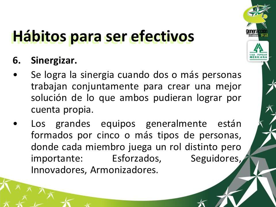 Hábitos para ser efectivos 6.Sinergizar.