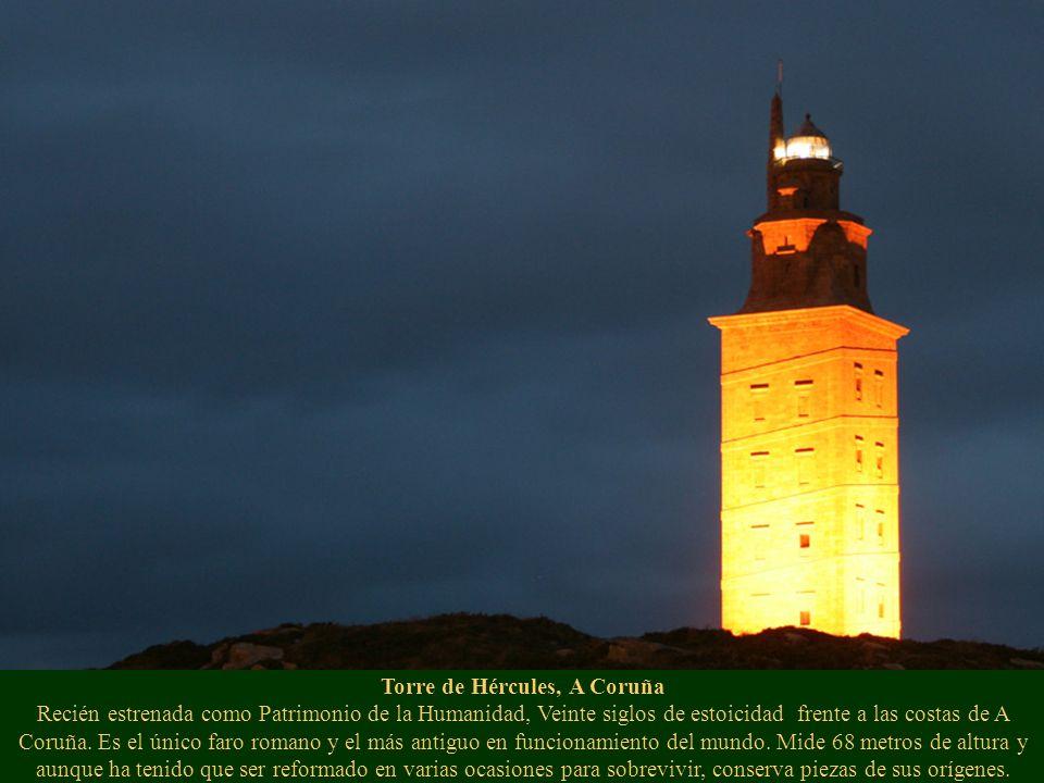 Torre de Hércules, A Coruña Recién estrenada como Patrimonio de la Humanidad, Veinte siglos de estoicidad frente a las costas de A Coruña. Es el único