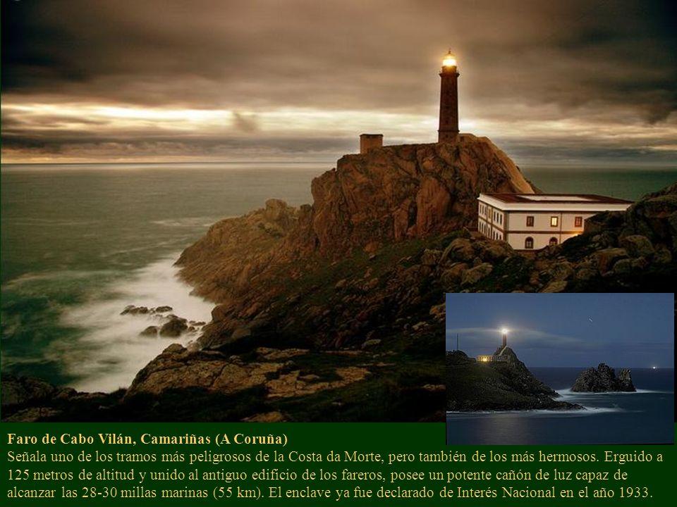 Faro de Cabo Vilán, Camariñas (A Coruña) Señala uno de los tramos más peligrosos de la Costa da Morte, pero también de los más hermosos. Erguido a 125