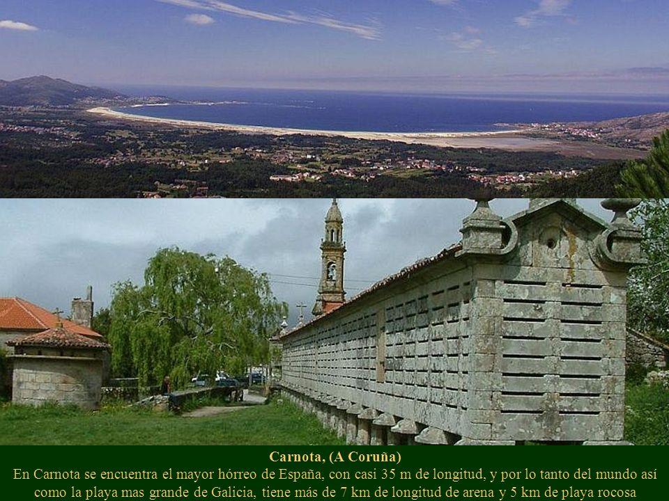Carnota, (A Coruña) En Carnota se encuentra el mayor hórreo de España, con casi 35 m de longitud, y por lo tanto del mundo así como la playa mas grand