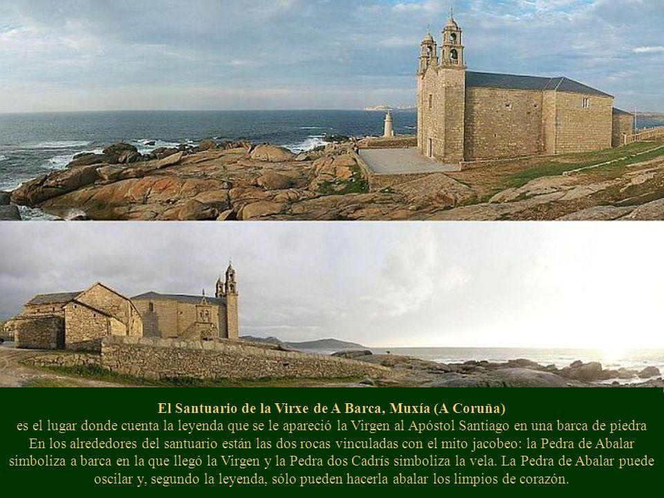 El Santuario de la Virxe de A Barca, Muxía (A Coruña) es el lugar donde cuenta la leyenda que se le apareció la Virgen al Apóstol Santiago en una barc