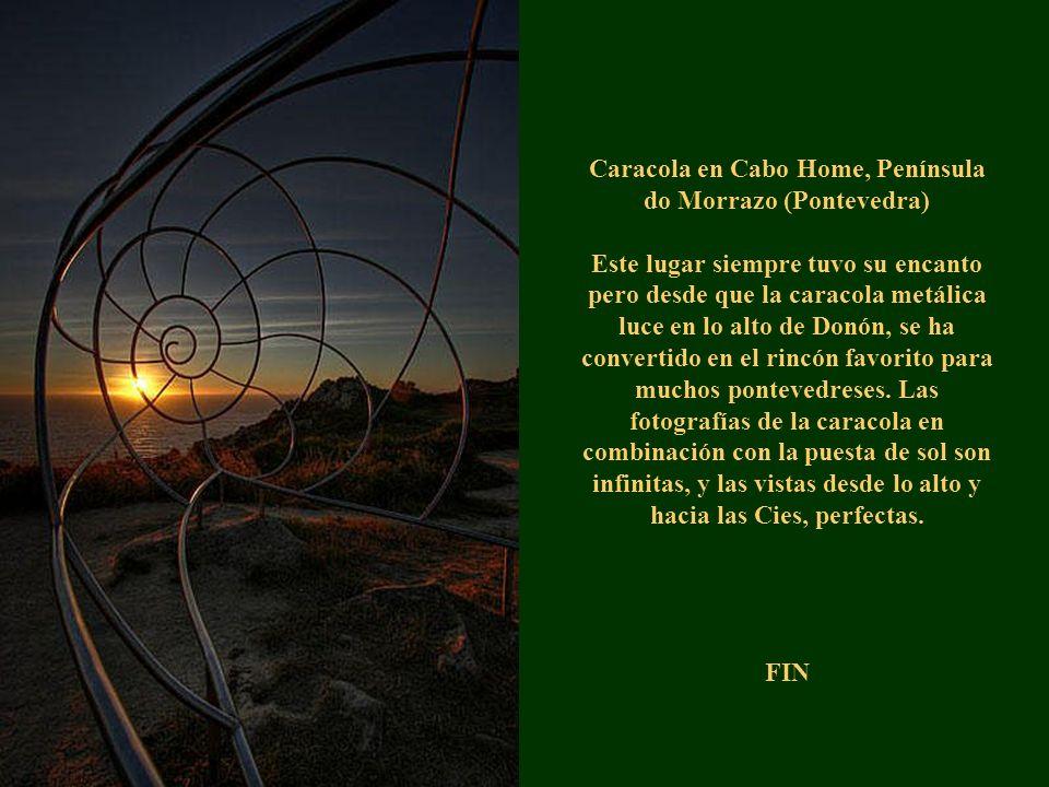 Caracola en Cabo Home, Península do Morrazo (Pontevedra) Este lugar siempre tuvo su encanto pero desde que la caracola metálica luce en lo alto de Don