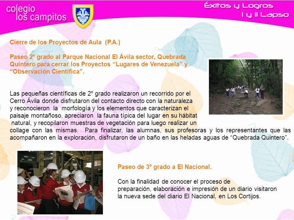 Cierre de los Proyectos de Aula (P.A.) Paseo 2º grado al Parque Nacional El Ávila sector, Quebrada Quintero para cerrar los Proyectos Lugares de Venez