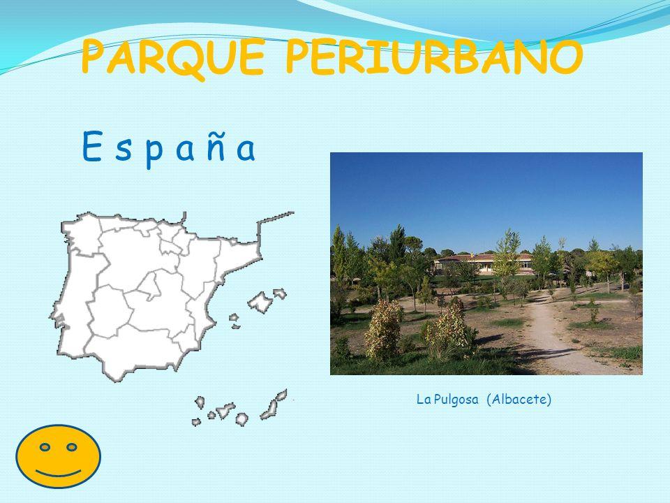 E s p a ñ a PARQUE PERIURBANO La Pulgosa (Albacete)