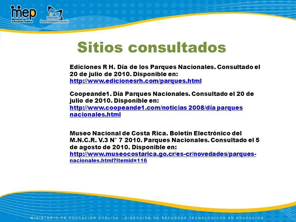 Ediciones R H. Día de los Parques Nacionales. Consultado el 20 de julio de 2010. Disponible en: http://www.edicionesrh.com/parques.html http://www.edi