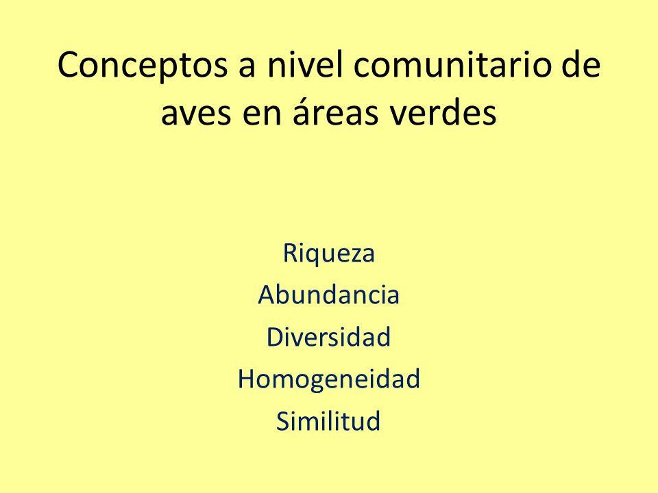 Conclusión general: Las áreas verdes (plazas, parques, cerros islas) con mayor diversidad de aves son aquellas que tienen mas riqueza y homogeneidad