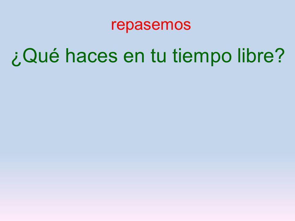 LA TAREA p. 116, 117 write all vocabulary 1X en inglés, 2 X en español