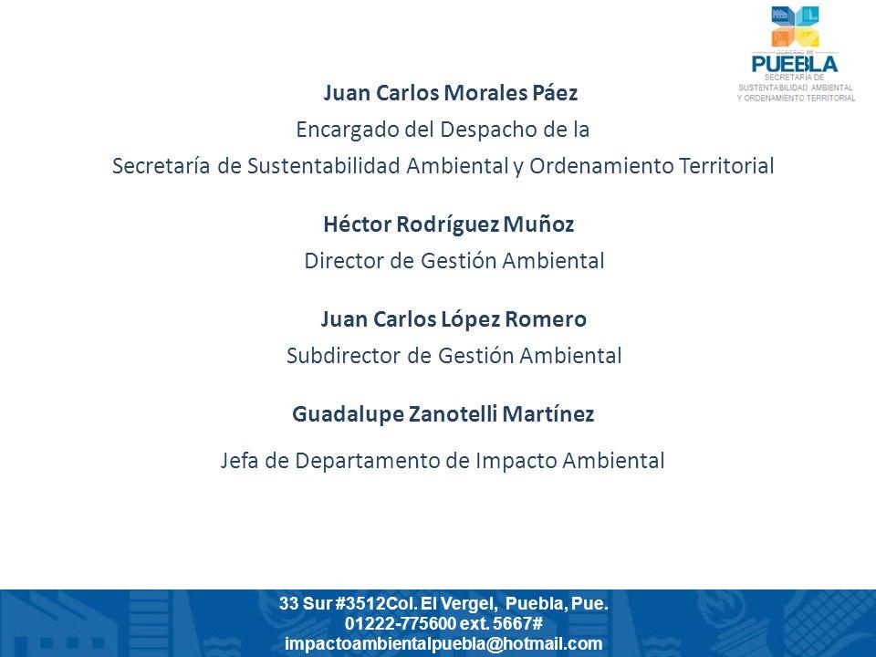 Juan Carlos Morales Páez Encargado del Despacho de la Secretaría de Sustentabilidad Ambiental y Ordenamiento Territorial Héctor Rodríguez Muñoz Direct