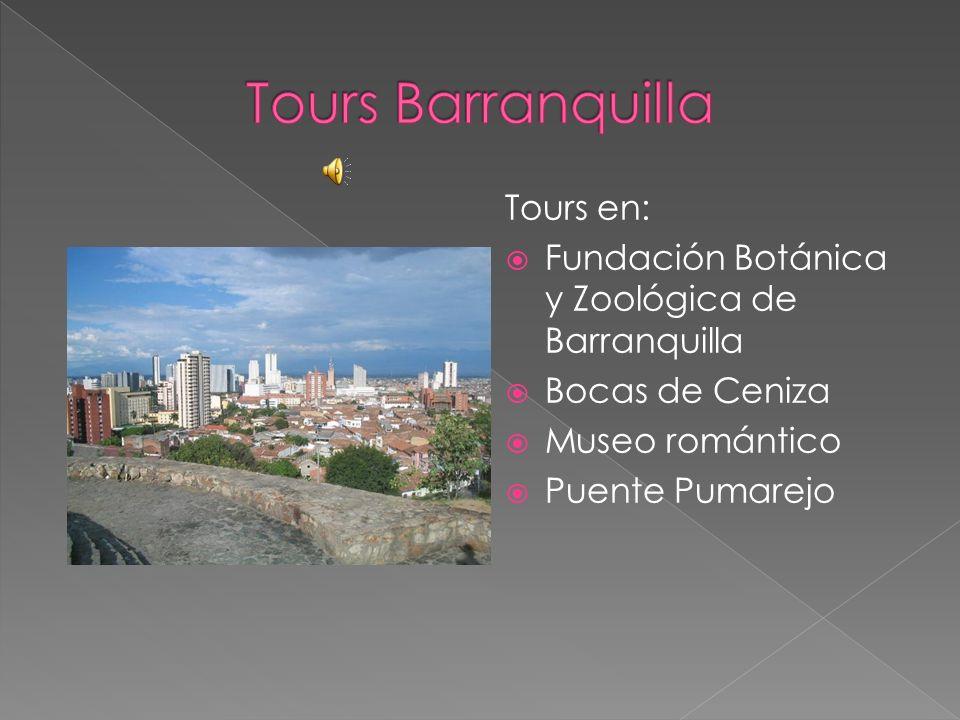 Tours en: Fundación Botánica y Zoológica de Barranquilla Bocas de Ceniza Museo romántico Puente Pumarejo