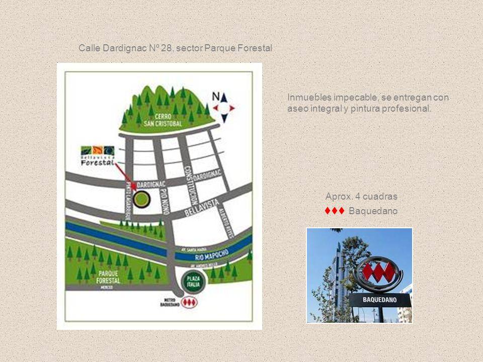 Aprox. 4 cuadras Baquedano Calle Dardignac Nº 28, sector Parque Forestal Inmuebles impecable, se entregan con aseo integral y pintura profesional.