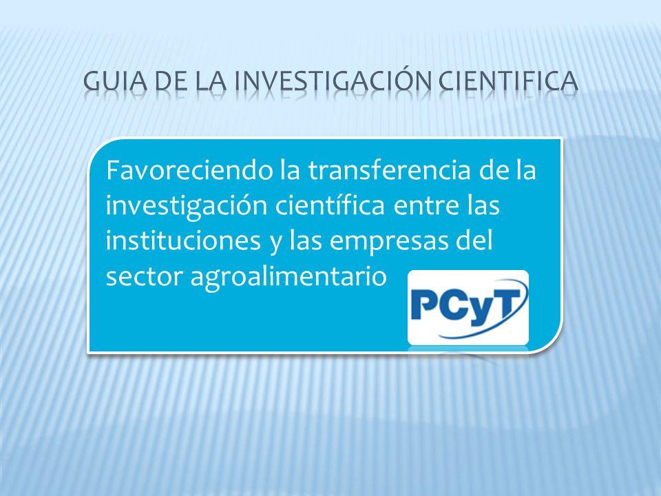 Favoreciendo la transferencia de la investigación científica entre las instituciones y las empresas del sector agroalimentario