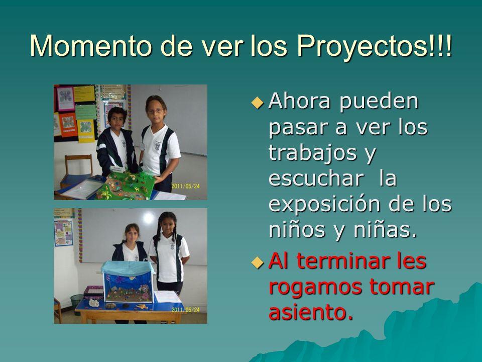 Momento de ver los Proyectos!!.