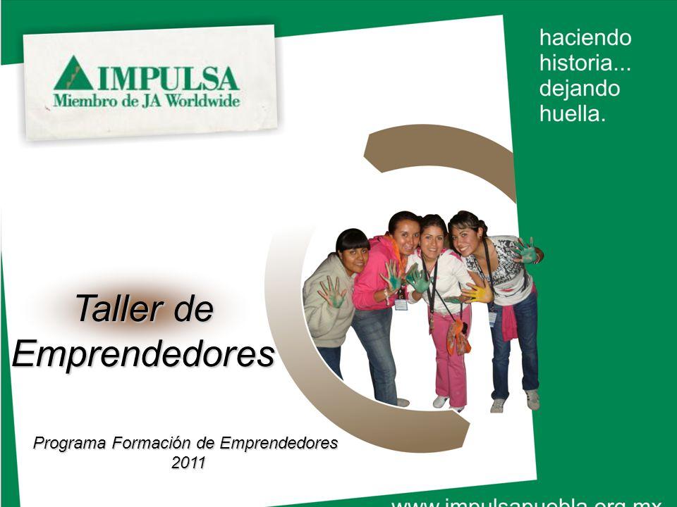 Taller de Emprendedores Programa Formación de Emprendedores 2011