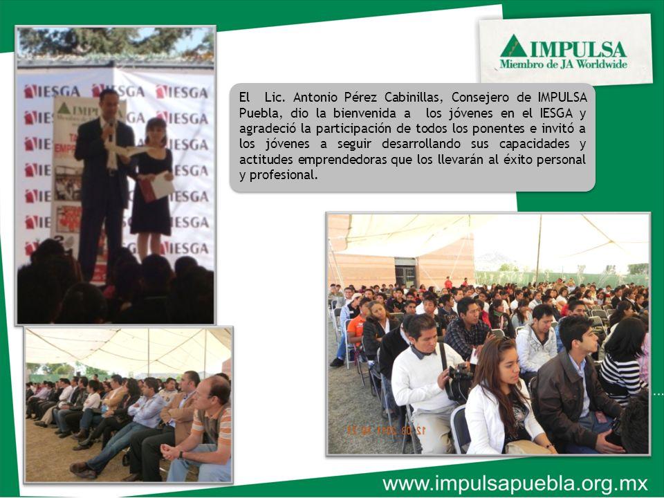 El Lic. Antonio Pérez Cabinillas, Consejero de IMPULSA Puebla, dio la bienvenida a los jóvenes en el IESGA y agradeció la participación de todos los p