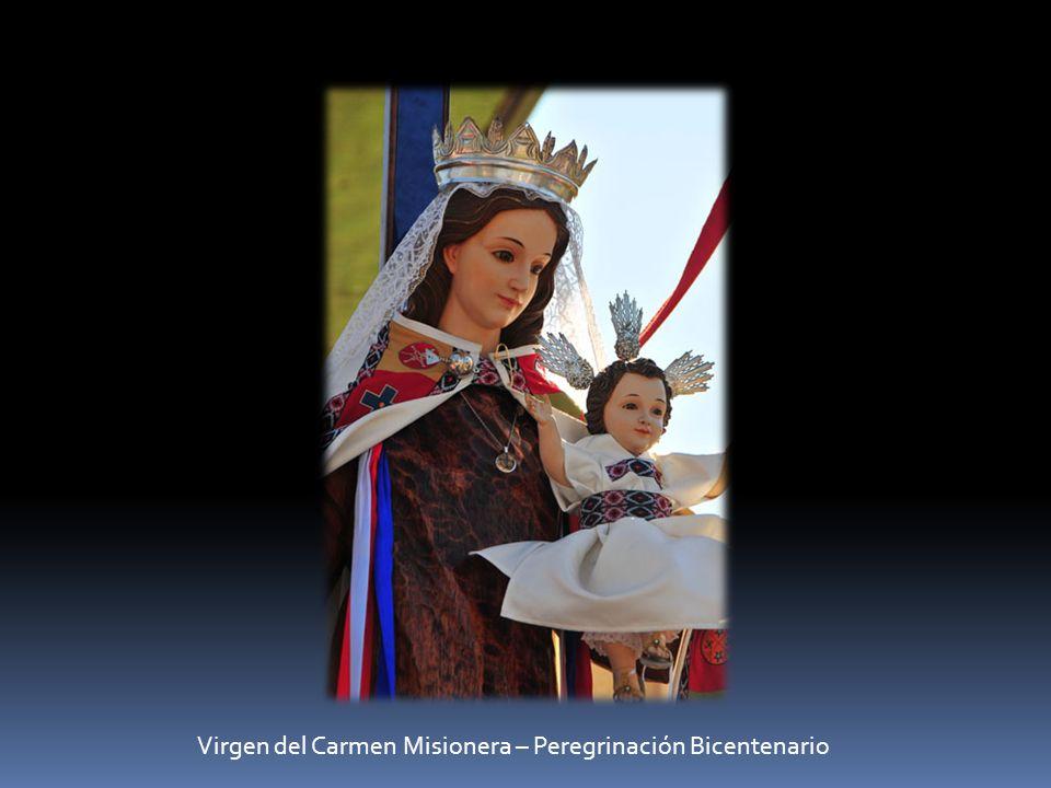Virgen del Carmen Misionera – Peregrinación Bicentenario