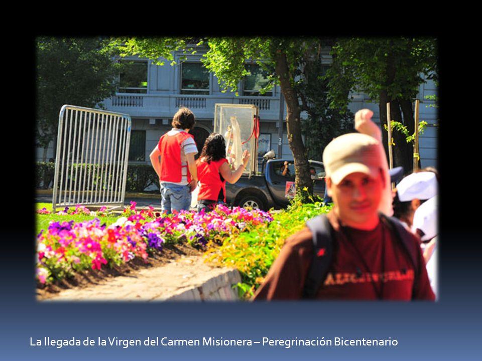 La llegada de la Virgen del Carmen Misionera – Peregrinación Bicentenario