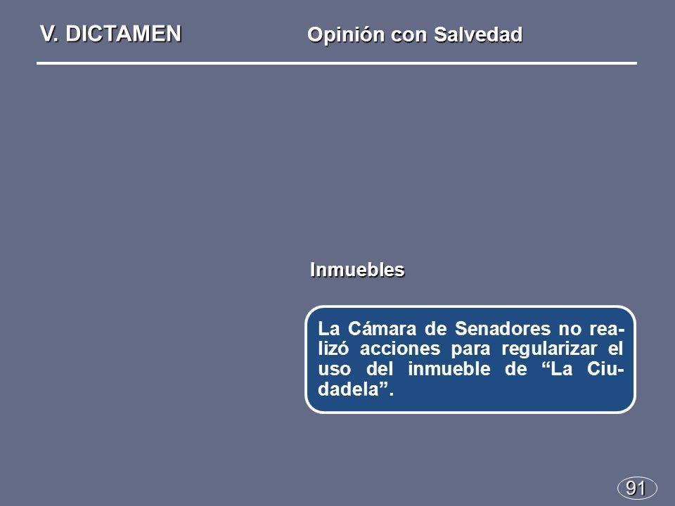 91 La Cámara de Senadores no rea- lizó acciones para regularizar el uso del inmueble de La Ciu- dadela.