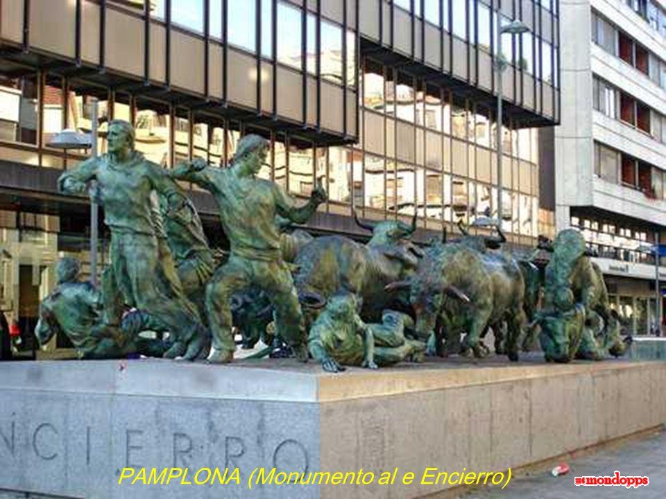 PAMPLONA (Monumento al e Encierro)