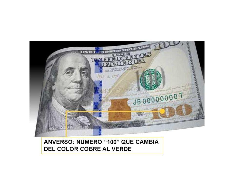 ANVERSO: NUMERO 100 QUE CAMBIA DEL COLOR COBRE AL VERDE