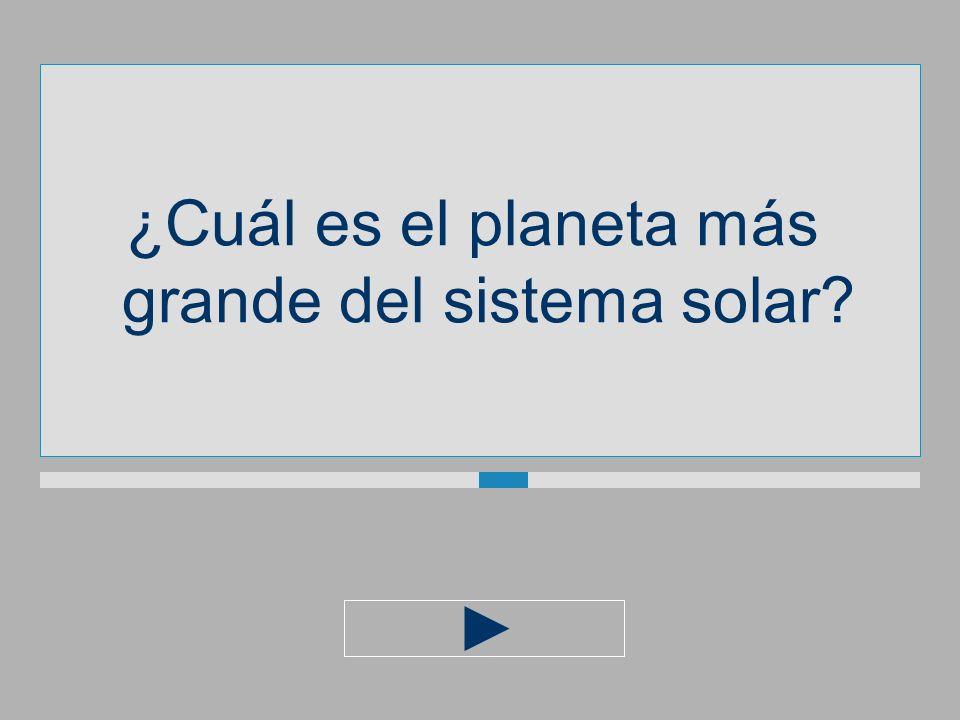 ¿Cuál es el planeta más grande del sistema solar?
