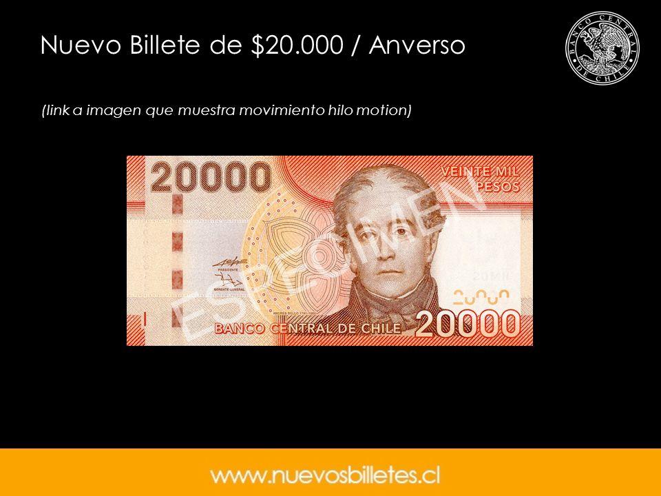 (link a imagen que muestra movimiento hilo motion) Nuevo Billete de $20.000 / Anverso