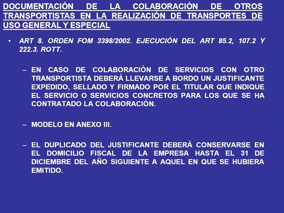ART 8.ORDEN FOM 3398/2002. EJECUCIÓN DEL ART 85.2, 107.2 Y 222.3.