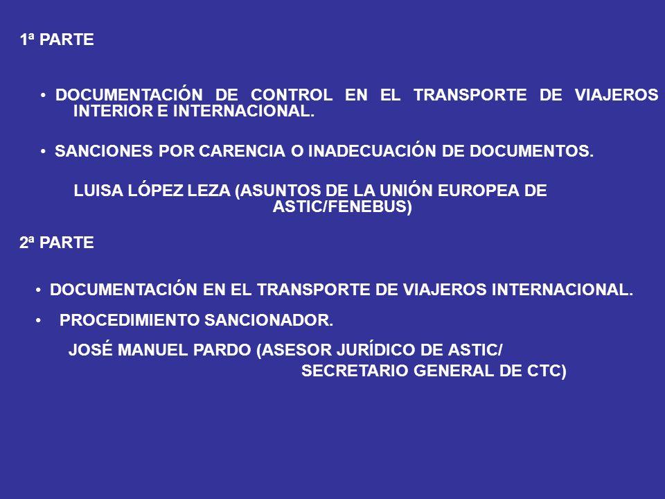 1ª PARTE DOCUMENTACIÓN DE CONTROL EN EL TRANSPORTE DE VIAJEROS INTERIOR E INTERNACIONAL.