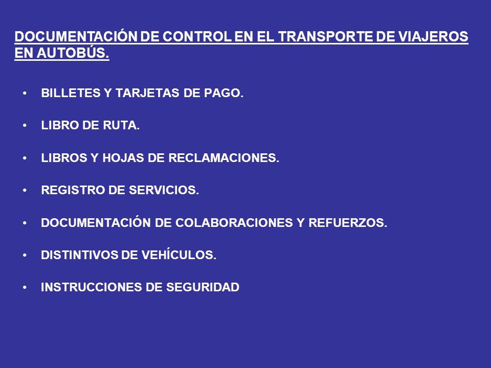 BILLETES Y TARJETAS DE PAGO.LIBRO DE RUTA. LIBROS Y HOJAS DE RECLAMACIONES.