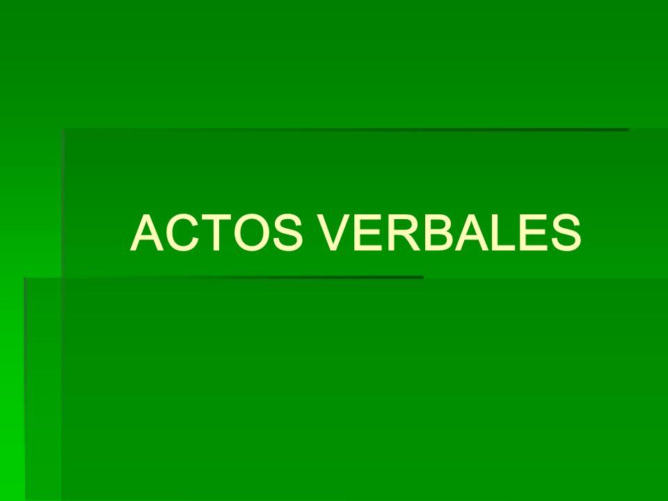 ACTOS VERBALES