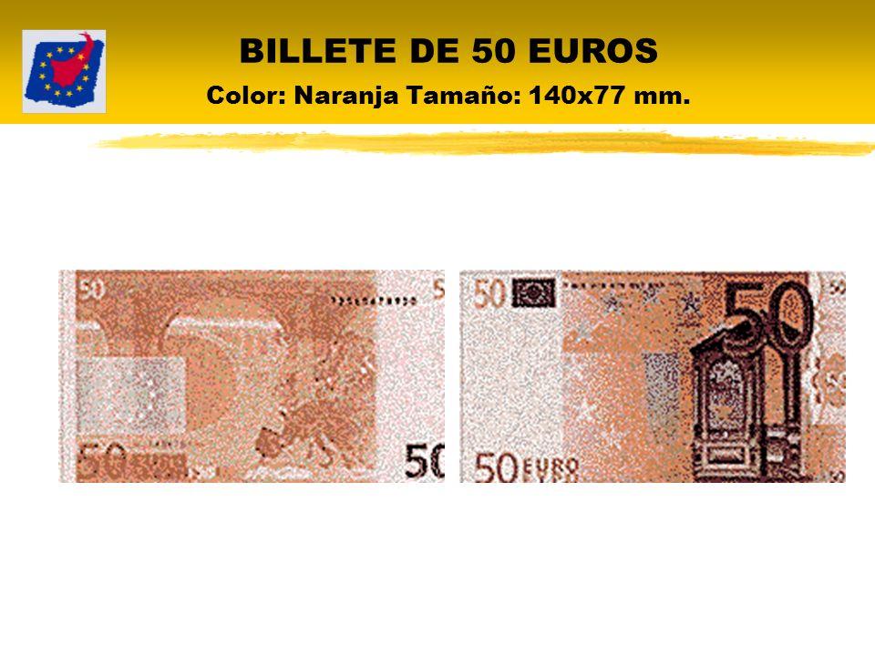 BILLETE DE 50 EUROS Color: Naranja Tamaño: 140x77 mm.
