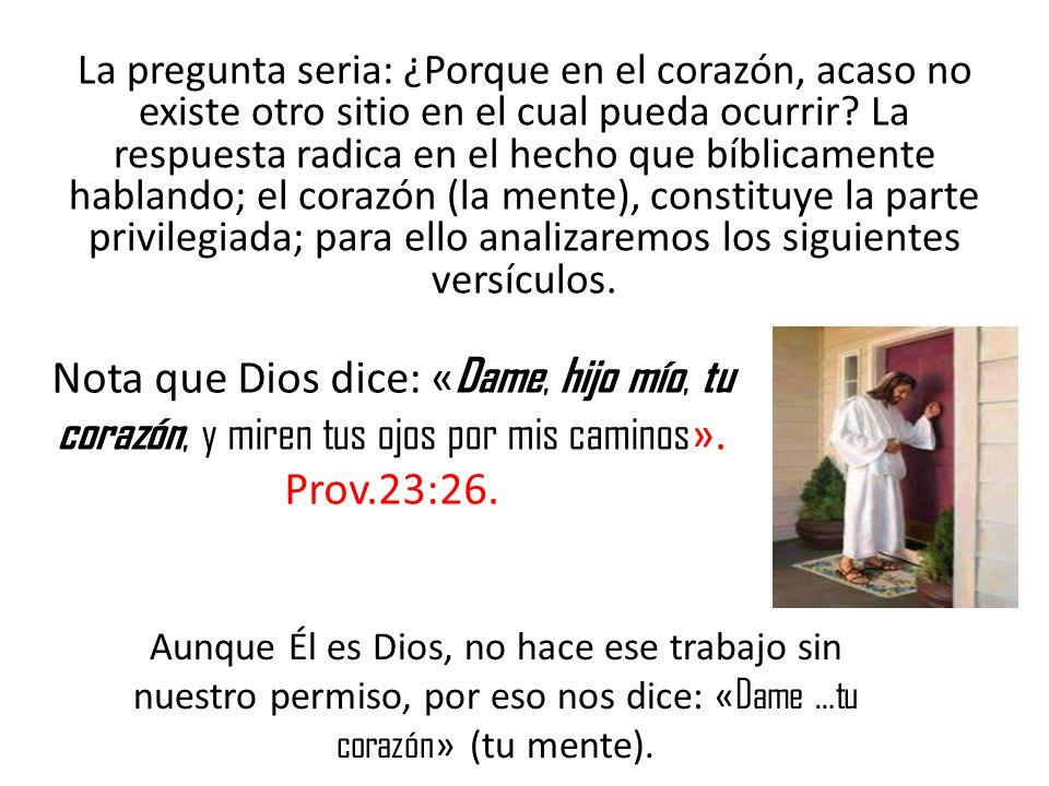 Proverbios 4: 23 dice: « Sobre toda cosa guardada, guarda tu corazón, porque de el mana la vida ».