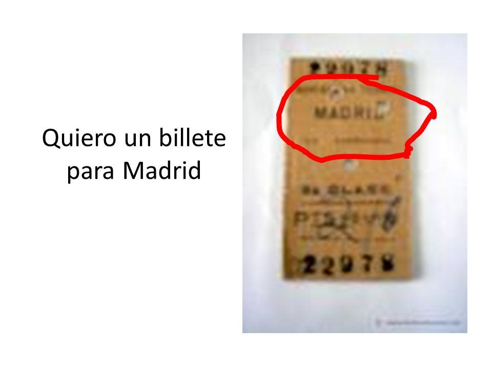Quiero un billete para Barcelona De primera classe ? No de segunda classe