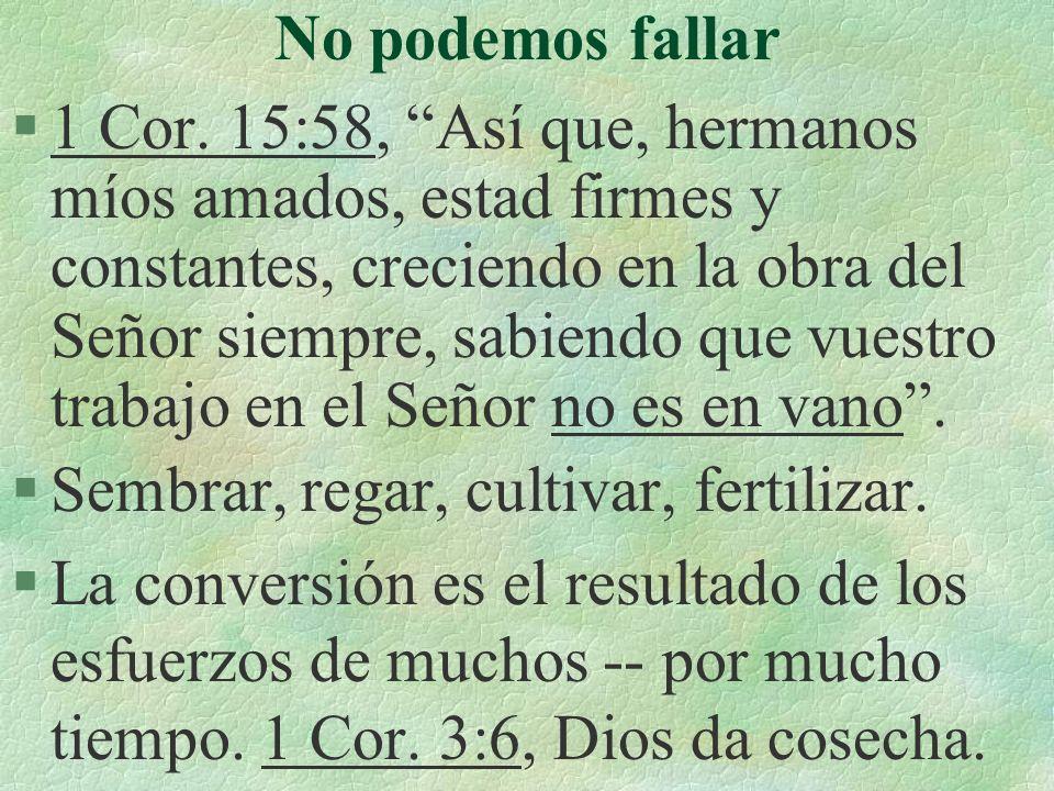 No podemos fallar §1 Cor.