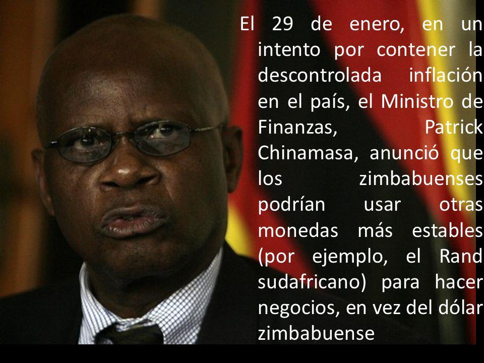 El 29 de enero, en un intento por contener la descontrolada inflación en el país, el Ministro de Finanzas, Patrick Chinamasa, anunció que los zimbabue