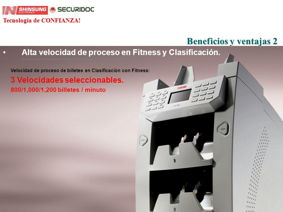 Especificaciones y Características Especificaciones 1.Velocidad: - 800/1,000 /1,200 billetes/minuto en modo Clasificación+fitness 2.
