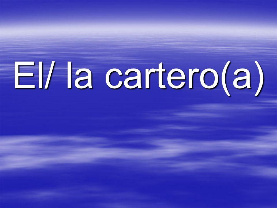 El/ la cartero(a)
