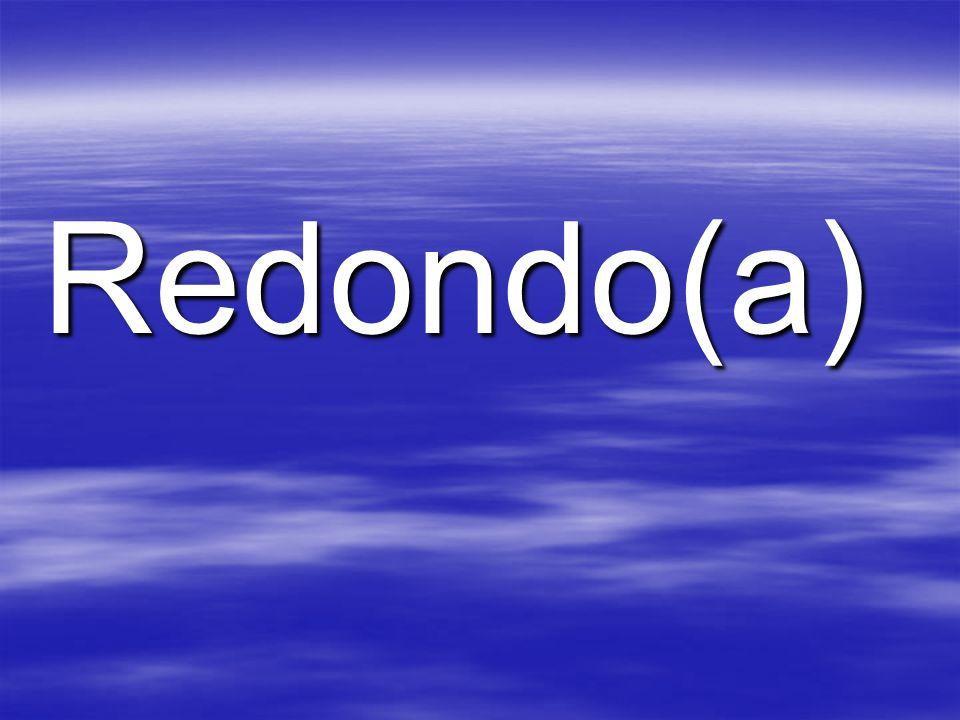 Redondo(a)