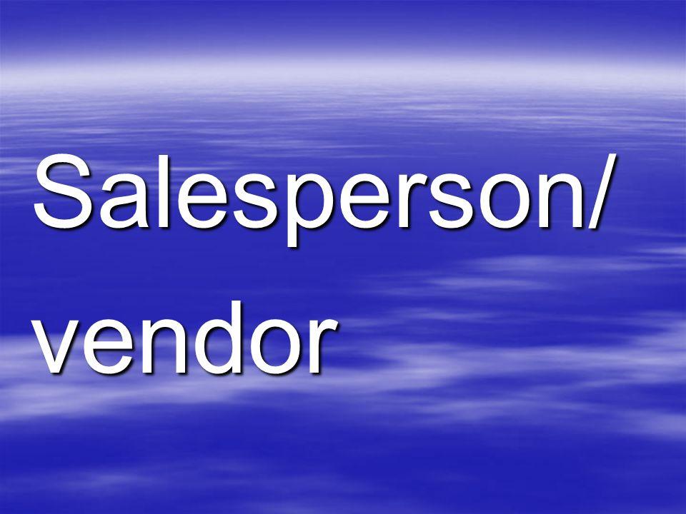 Salesperson/vendor