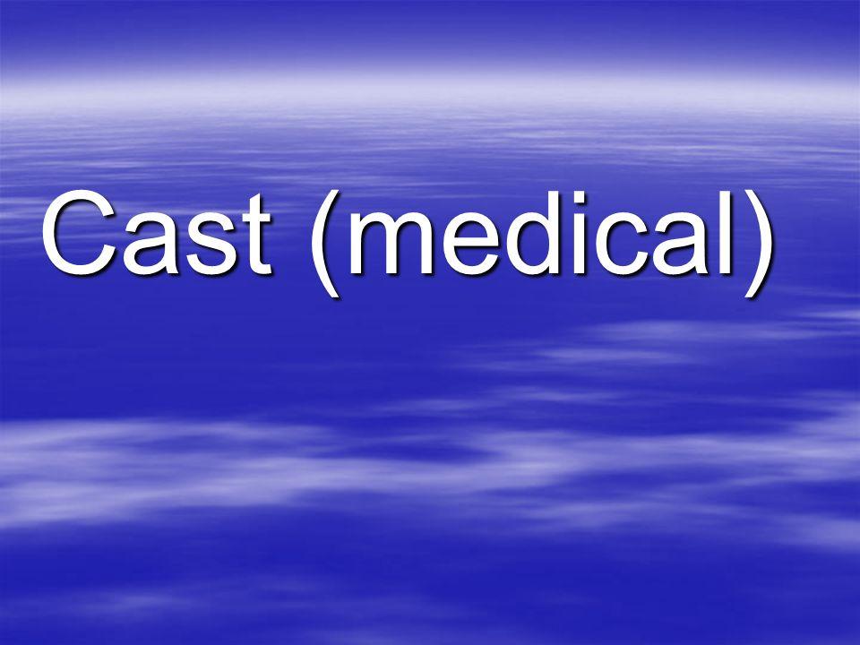 Cast (medical)