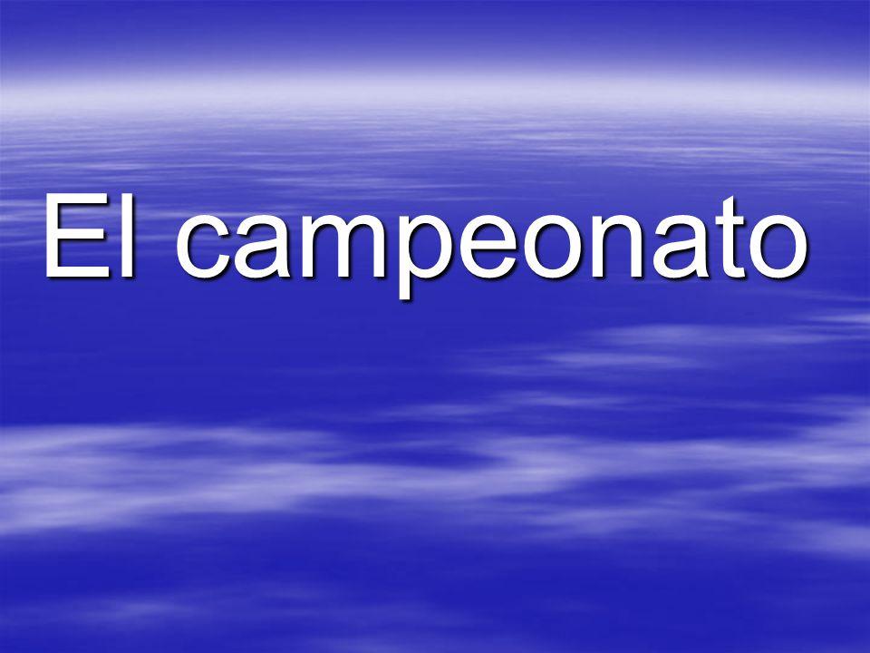 El campeonato