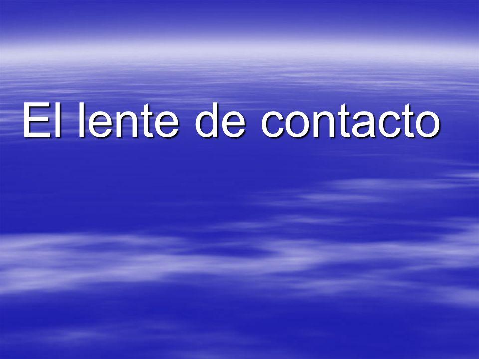 El lente de contacto