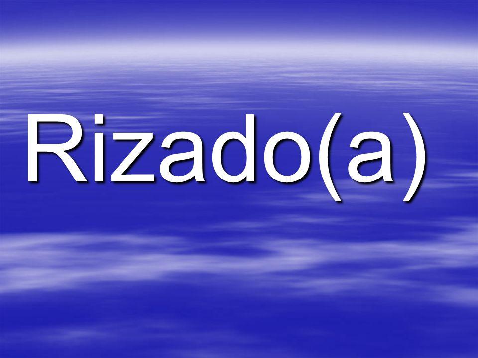 Rizado(a)